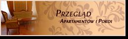 Przegląd apartamentów i pokoi